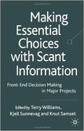 Making Choices with Scant Information