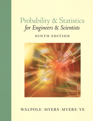 Probability & Stastistics for Engineers & Scientists 9th Edition
