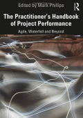 The Practioner's Handbook of Project Performance