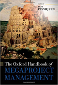 Oxford Handbook of Megaproject Management