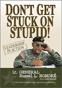 Don't Get Stuck on Stupid